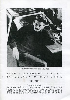 Klid i nepokoj malby Jaroslava Uiberlaye