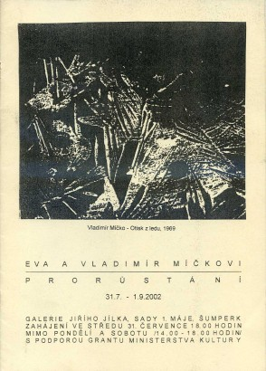 Eva a Vladimír Míčkovi: Prorůstání