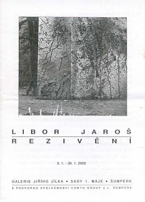 Libor Jaroš: Rezivění