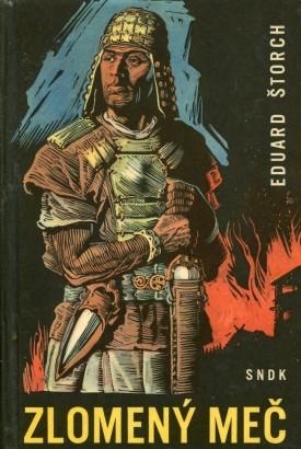 Štorch, Eduard - Zlomený meč