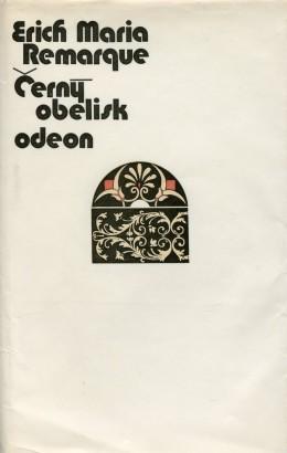 Remarque, Erich - Černý obelisk
