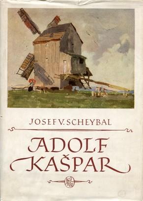 Scheybal, Josef - Adolf Kašpar