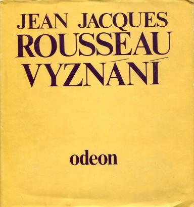 Rousseau, Jean-Jacques - Vyznání