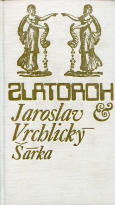 Vrchlický, Jaroslav - Šárka
