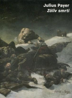 Julius Payer: Záliv smrti
