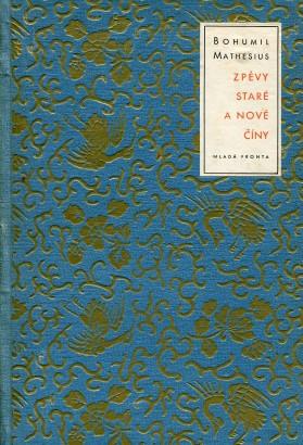 Mathesius, Bohumil - Zpěvy staré a nové Číny