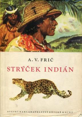 Frič, Alberto - Strýček Indián