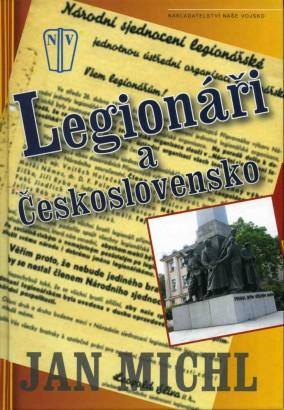 Michl, Jan - Legionáři a Československo