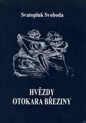 Svoboda, Svatopluk - Hvězdy českého básníka a mystika Otokara Březiny