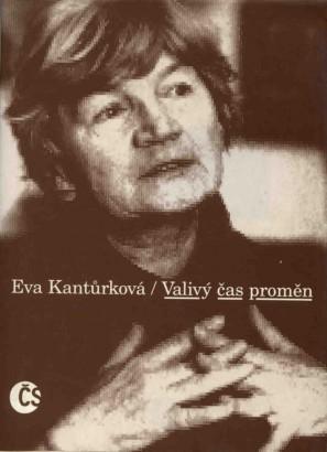 Kantůrková, Eva - Valivý čas proměn