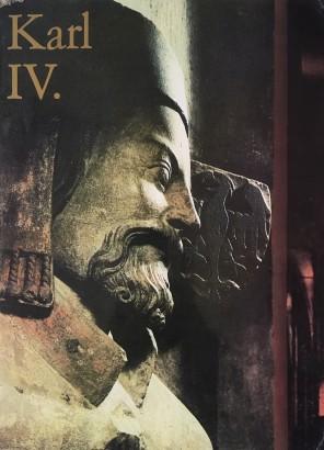 Stejskal, Karel - Karl IV. und die Kultur und Kunst seiner Zeit