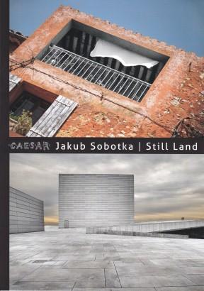 Jakub Sobotka: Still Land