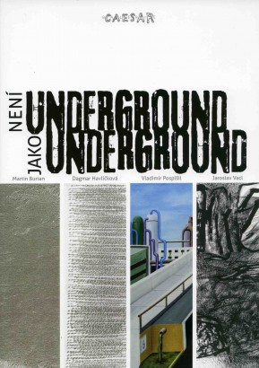 Není underground jako underground