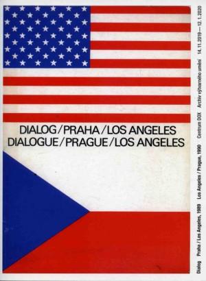 Dialog Praha/Los Angeles, 1989 - Los Angeles/Prague, 1990