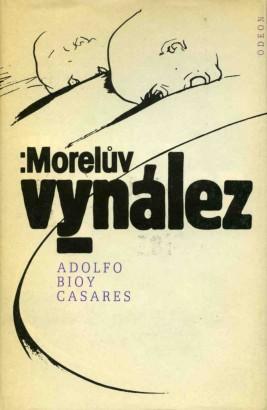 Bioy Casares, Adolfo - Morelův vynález
