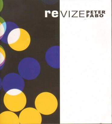 Peter Fabo: ReVize