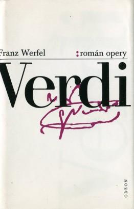 Werfel, Franz - Verdi, román opery