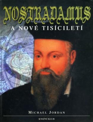 Jordan, Michael - Nostradamus a nové tisíciletí