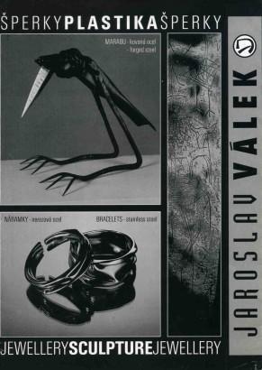 Jaroslav Válek: Šperky, plastika / Jewellery, sculpture