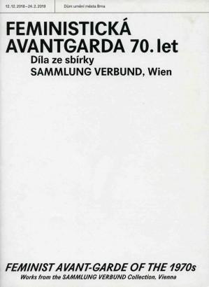 Feministická avantgarda 70. let / Feminist avant-garde of the 1970s