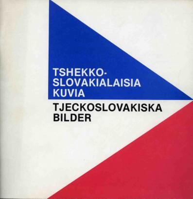 Tshekkoslovakialaisia kuvia / Tjeckoslovakiska bilder