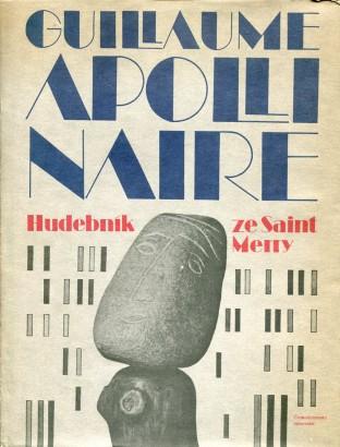 Apollinaire, Guillaume - Hudebník ze Saint Merry