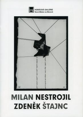 Milan Nestrojil, Zdeněk Štajnc