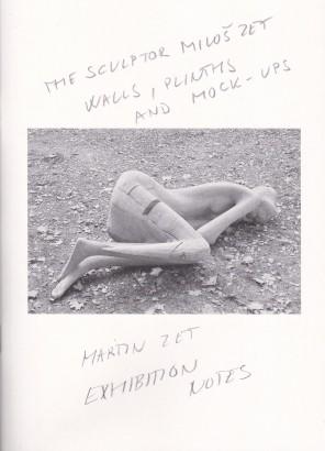 Martin Zet: Exhibition Notes