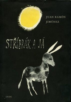 Jiménez, Juan - Stříbrák a já