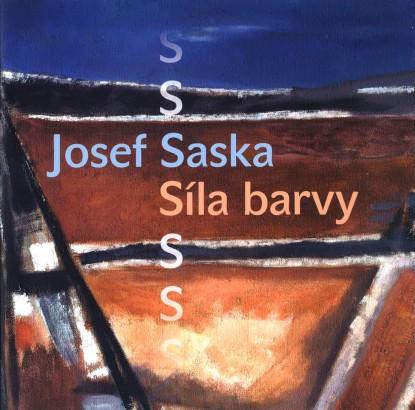 Josef Saska: Síla barvy