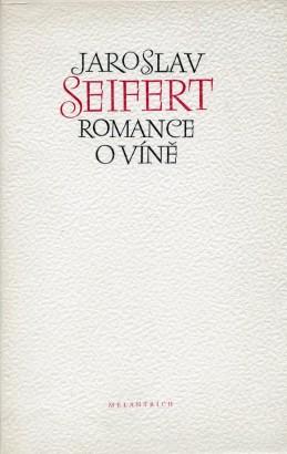 Seifert, Jaroslav - Romance o víně