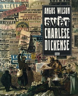 Wilson, Angus - Svět Charlese Dickense