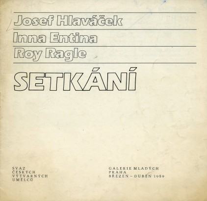 Josef Hlaváček, Inna Entina, Roy Ragle