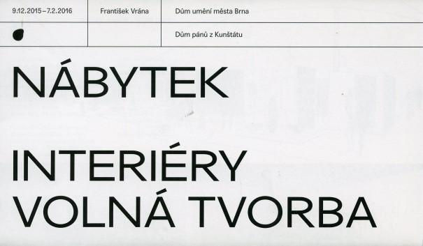 František Vrána: Nábytek, interiéry, volná tvorba