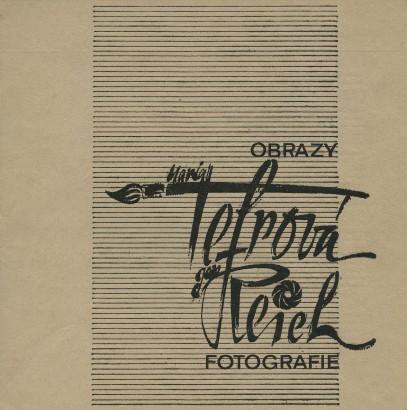 Maria Tefrová: Obrazy, Jan Reich: Fotografie