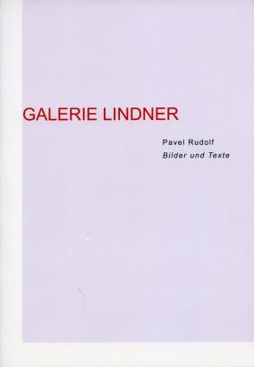 Pavel Rudolf: Bilder und Texte
