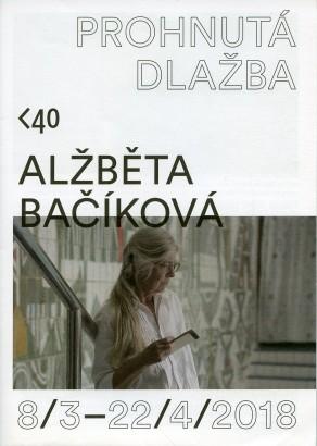 Alžběta Bačíková: Prohnutá dlažba