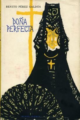 Pérez Galdós, Benito - Doňa Perfecta