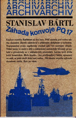 Bártl, Stanislav - Záhada konvoje PQ 17