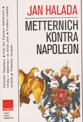 Halada, Jan - Metternich kontra Napoleon