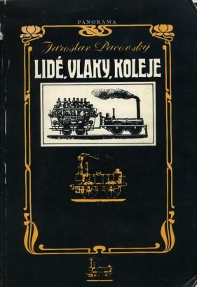 Pacovský, Jaroslav - Lidé, vlaky, koleje