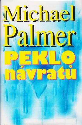 Palmer, Michael - Peklo návratů