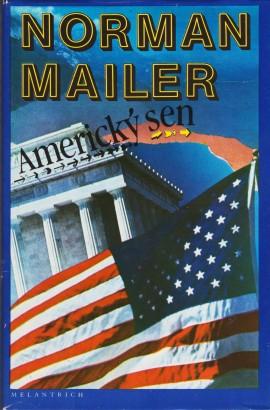 Mailer, Norman - Americký sen