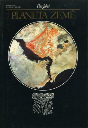 Jakeš, Petr - Planeta Země