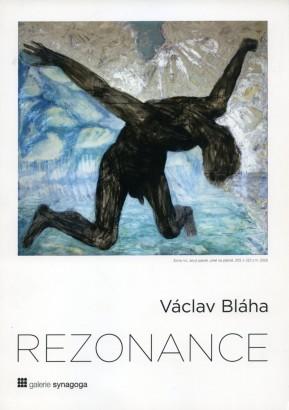 Václav Bláha: Rezonance
