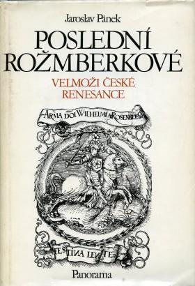 Pánek, Jaroslav - Poslední Rožmberkové