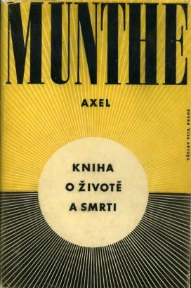 Munthe, Axel - Kniha o životě a smrti