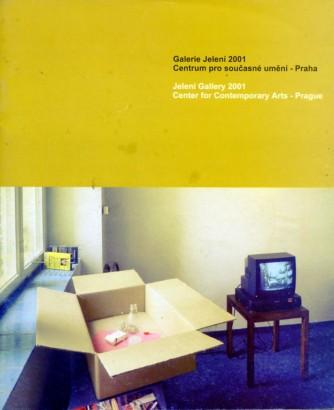 Galerie Jelení 2001 - Centrum pro současné umění - Praha / Jelení Gallery 2001 - Center for Contemporary Arts - Prague