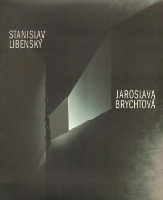 Stanislav Libenský, Jaroslava Brychtová