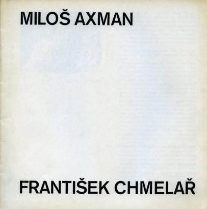 Miloš Axman, František Chmelař